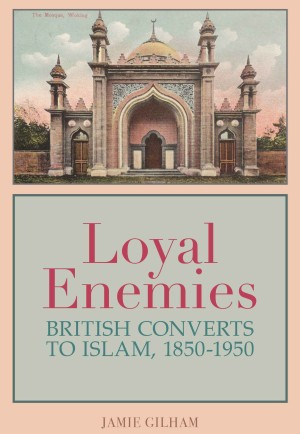Loyal Enemies by Jamie Gilham